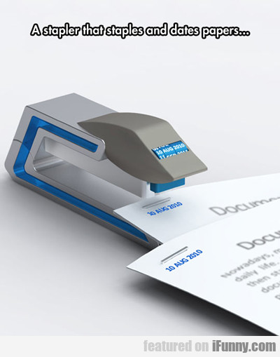 A Stapler That Staples And Dates...