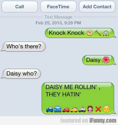 Knock Knock Who's There? Daisy Daisy Who?