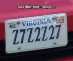 Take That, State Troopers...