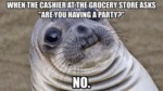 When The Cashier At The Grocery Store