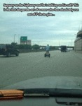 Segway On The Highway And He's...