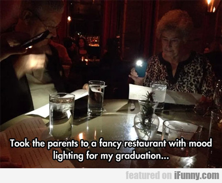 Took The Parents To A Fancy Restaurant...