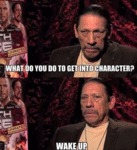 What Do You Do To Get Into Character...
