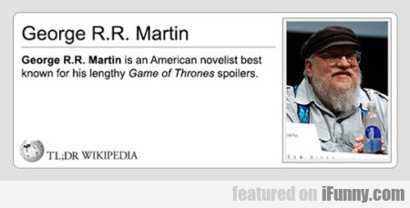 George R.r. Martin Is An American Novelist