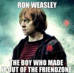 Ron Weasley, The Boy Who Made It Out Of The...