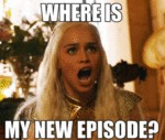 Where Is My New Episode...