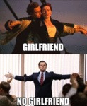 Girlfriend Vs No Girlfriend....