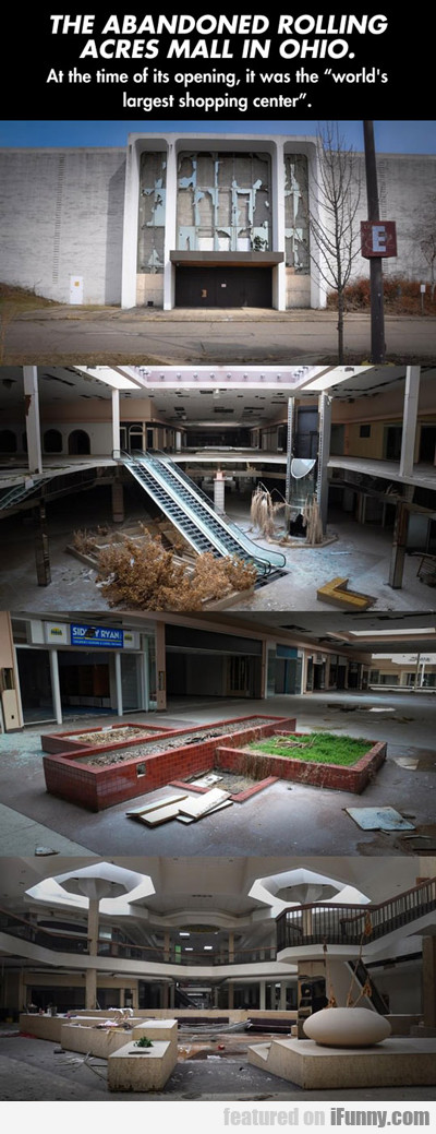 The Abandoned Rolling Acres Mall In Ohio...