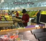 Nightmare On Aisle 3...
