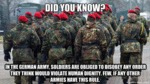 Did You Know? In The German Army...