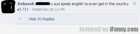U Sud Speak English To Even Get In The Country