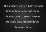 If A Woman Is Upset, Hold Her And...
