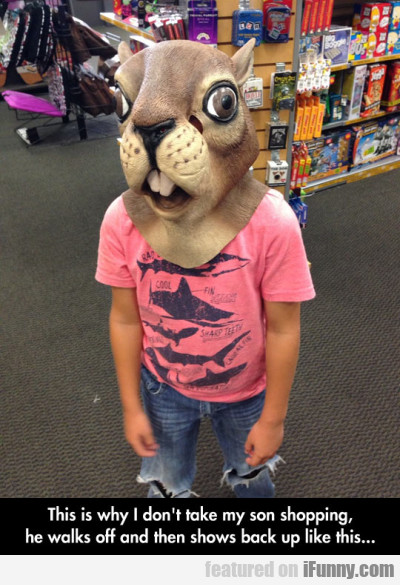 This is why I don't take my son shopping...