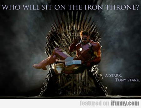 Who Will Sit On The Iron Throne...