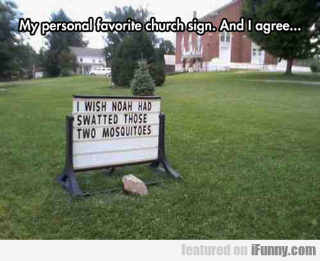 My Personal Favorite Church Sign...