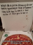 What Do A Pizza Delivery Driver...