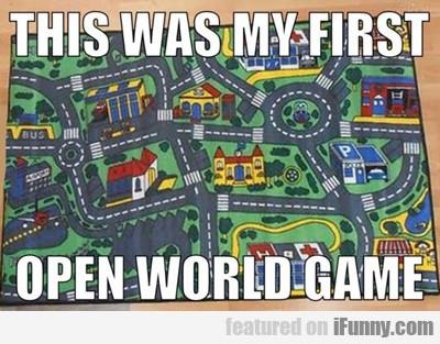 This Was My First Open World Game...