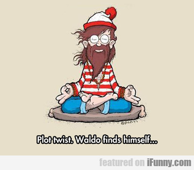 Plot Twist. Waldo Finds Himself...