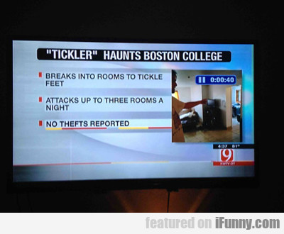 Tickler Haunts Boston College...