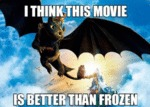 I Think This Movie Is Better Than Frozen...