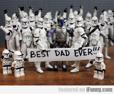 Best Dad Ever...