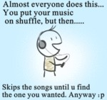 Almost Everyone Does This.. .you Put Your Music..