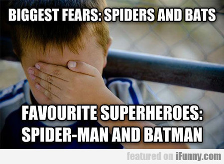 Biggest Fears: Spiders And Bats...
