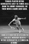 Tennis Player Vita Gerulaitis...