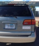 The Only Bumper Sticker You Should Put On...