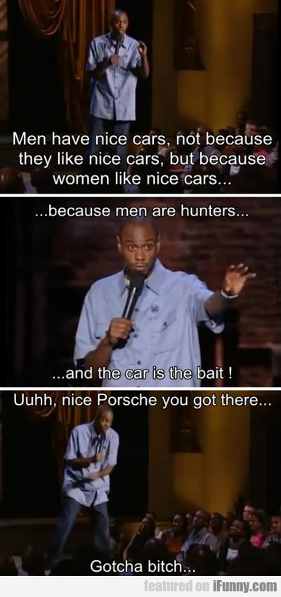 Men Have Nice Cars...