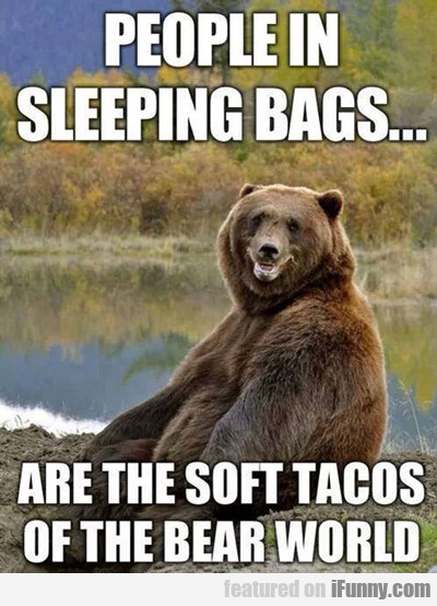 People In Sleeping Bags...