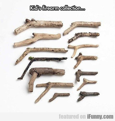 Kid's Firearm Collection...