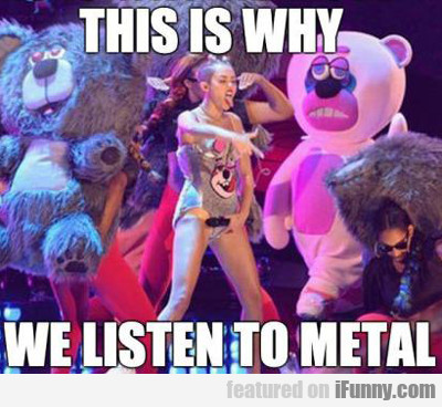 This Is Why We Listen To Metal...