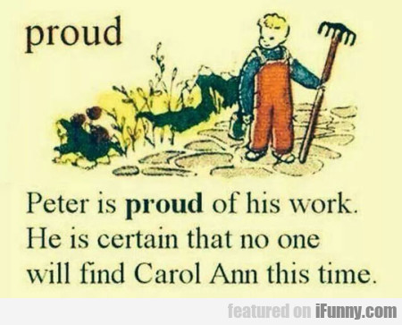 Proud - Peter Is Proud Of His Work. He Is Certain.
