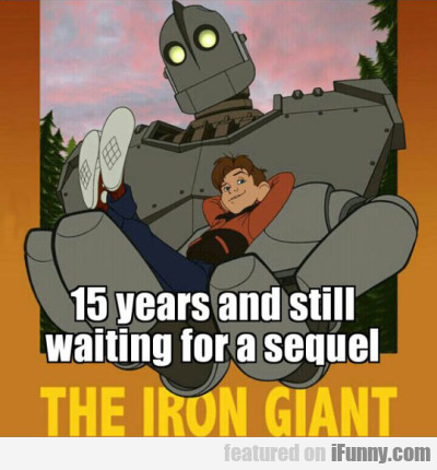 15 years and still waiting for a sequel
