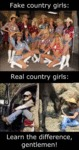 Fake Country Girls Vs Real Country Girls...