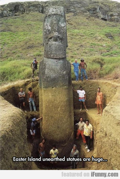 Easter Island Unearthed Statues Are Huge...