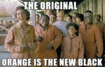 The Original Orange Is The New Black...