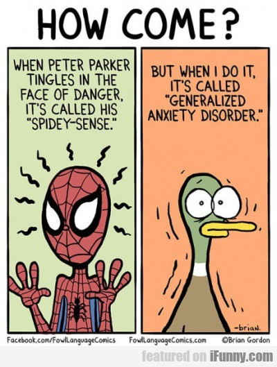How Come - When Peter Parker Tingles In The Face..