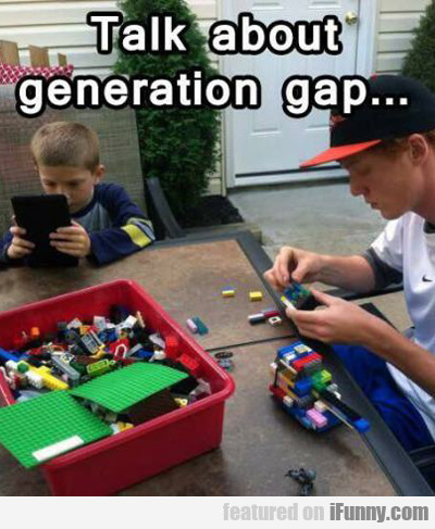 Talk About Generation Gap...