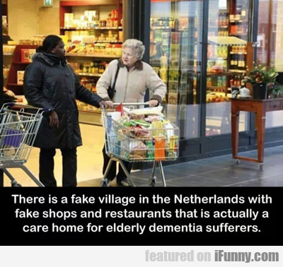 there is a fake village...
