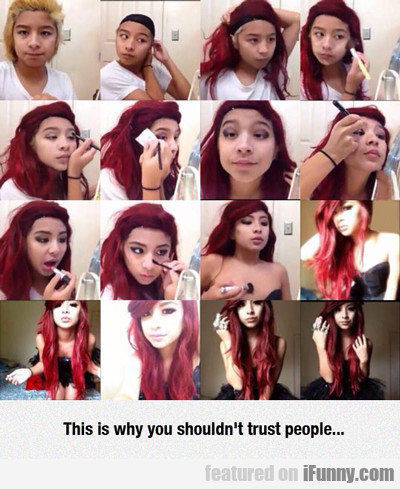 This Is Why You Shouldn't Trust People...