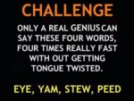 Only A Real Genius Can Say These Four Words Four..