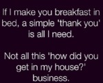 If I Make You Breakfast In Bed...