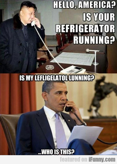Hello, America? Is Your Refrigerator Running?