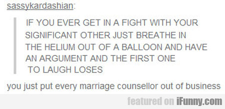 If You Ever Get In A Fight With Your Significant..