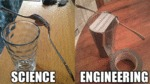 Science Vs Engineering...