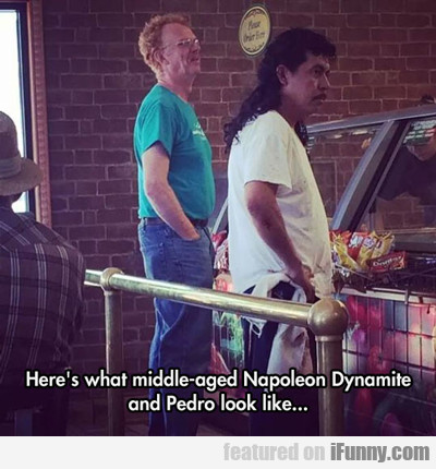 Here's What Middle-aged Napoleon Dynamite...