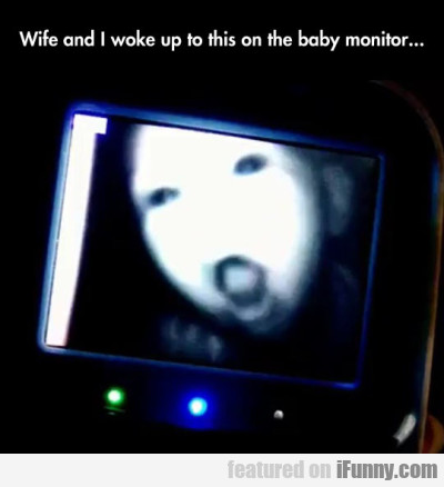 Wife And I Woke Up To This On The Baby Monitor..