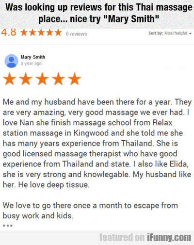 Was Looking Up Review For This Thai Massage...